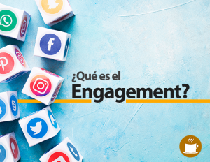 qué-es-el-engagement-ideas-con-cafe-agencia-digital